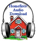 Homefires' Audio Series! Homeschool TeleConference Series! With Host, Diane Flynn Keith